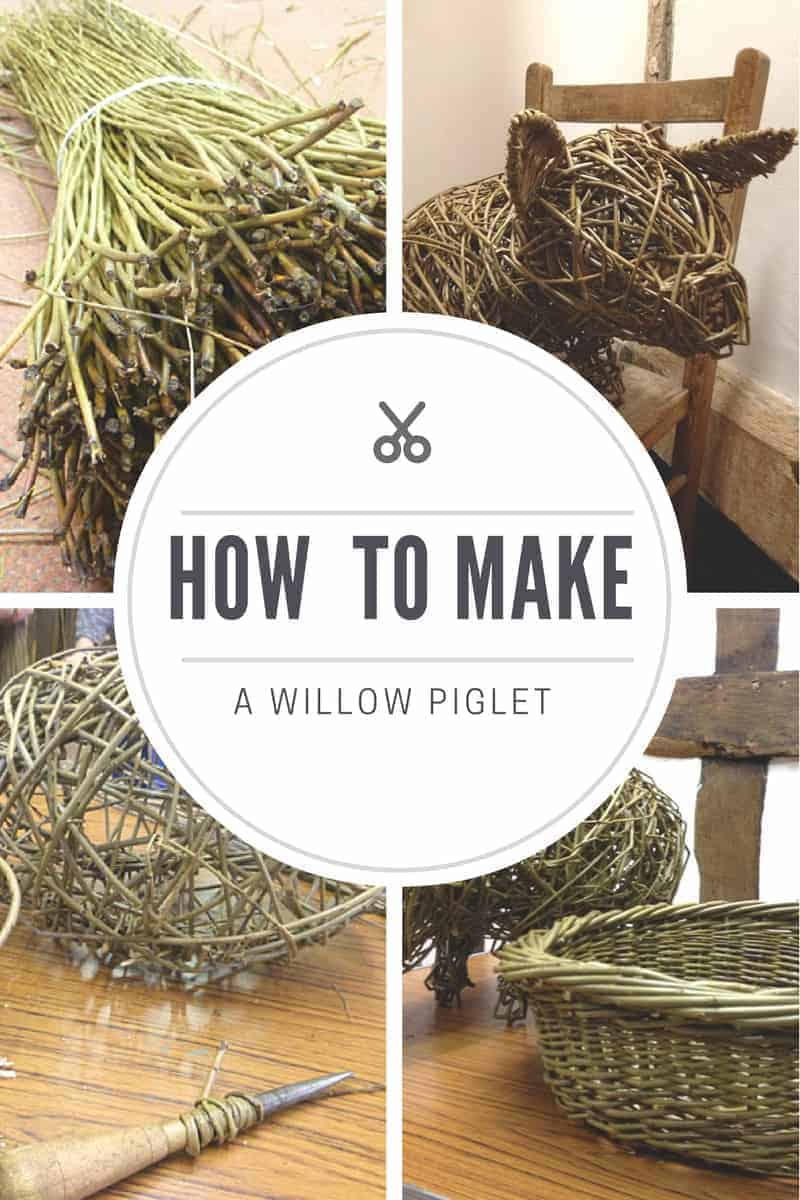 how to make a willow piglet