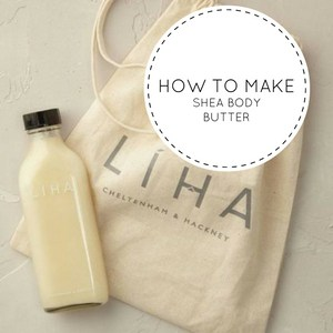 How to make Shea body lotion