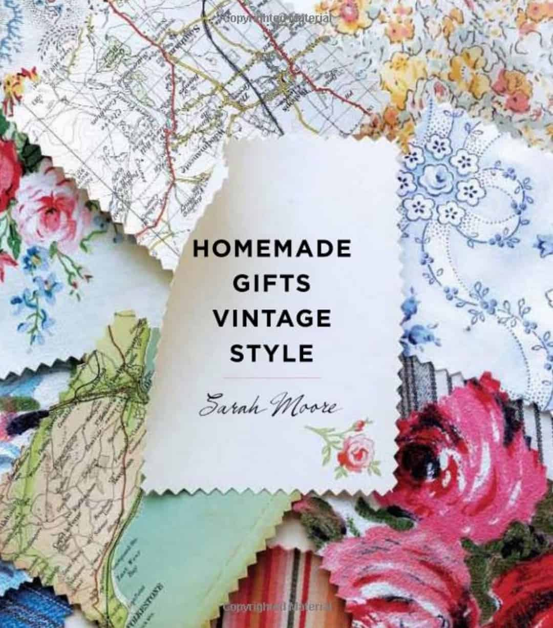 homemade gifts vintage style sarah moore