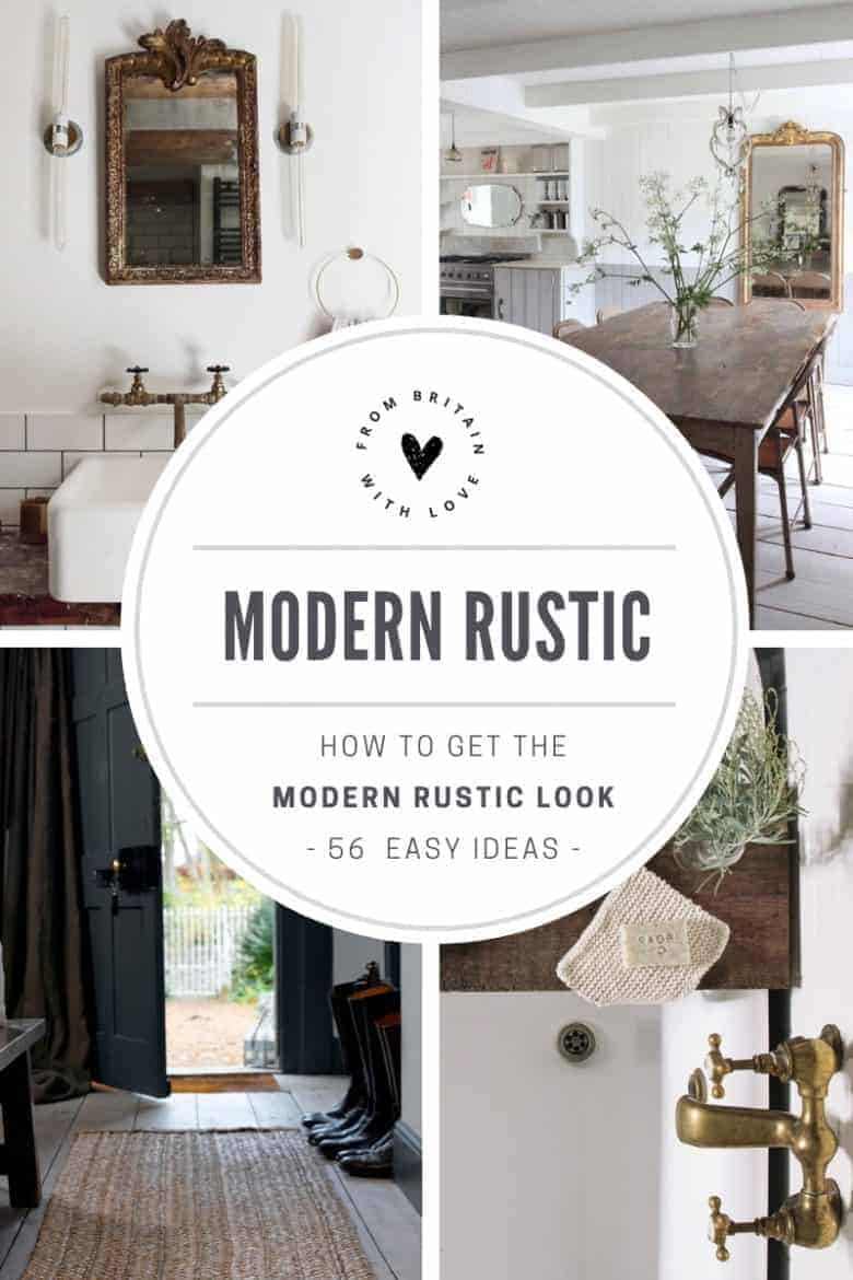 how to get the modern rustic look interiors decorating ideas to inspire you to create a relaxed contemporary country pared back and simple feel - click through for more than 50 simple ideas to bring a fresh new look to your bedroom, living room, kitchen, dining room, hallway and more #modernrustic #decoratingideas #country #frombritainwithlove
