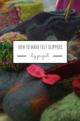 how to make felt slippers with gilliangladrag