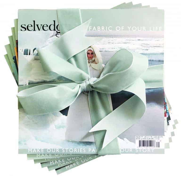 bundle of selvedge magazines tied up with ribbon - give the gift of a year's subscription. just one idea by Polly Leonard, who shares her wish list