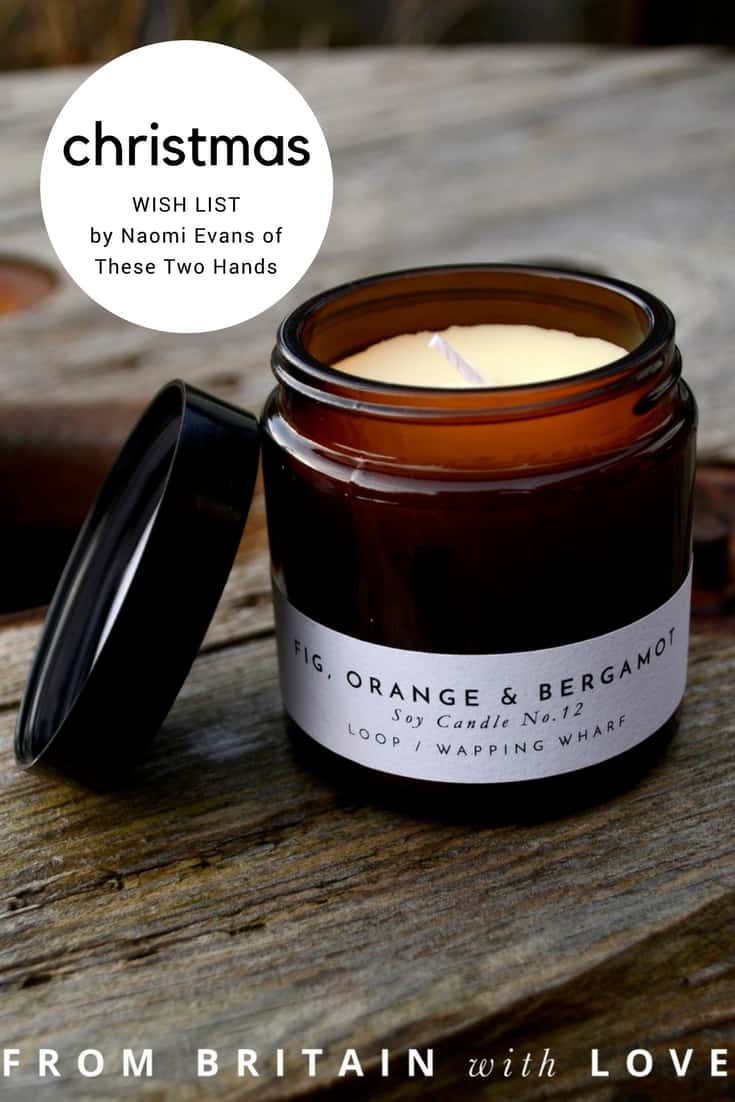 love this natural soy christmas candle hand poured with warm fig, orange and bergamot. Made in Bristol and just one of Naomi Evans' choices in her Christmas wish list. Click through to discover the other must-haves on her list...