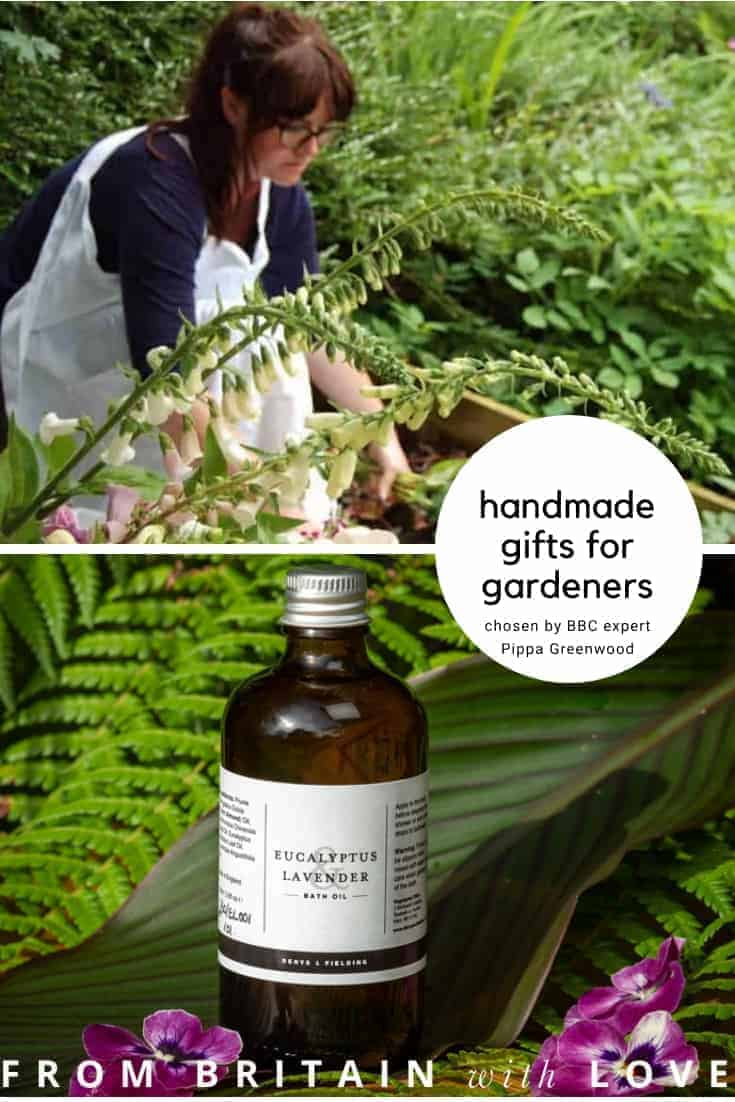 handmade gifts for gardeners - chosen by Pippa Greenwood and sure to be loved by real gardeners and lovers of handmade quality.Click through to see more handmade gifts for gardeners as chosen by GQT panellist Pippa Greenwood #giftsforgardners #handmade #gifts #gardeners #frombritainwithlove #naturalskincare