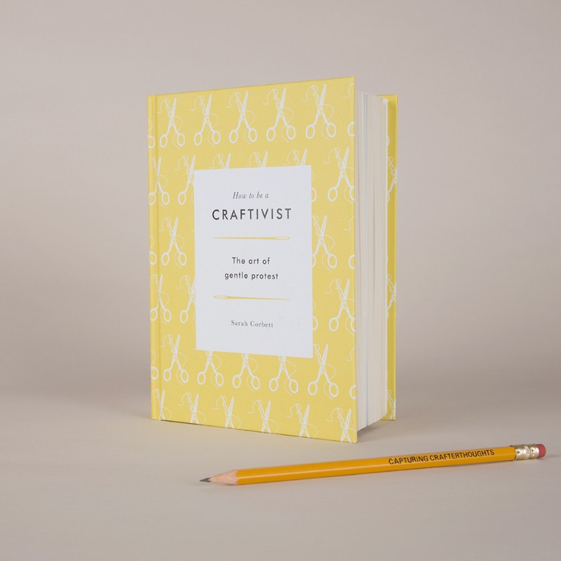 how-to-be-a-craftivist-book-craftivist-collective