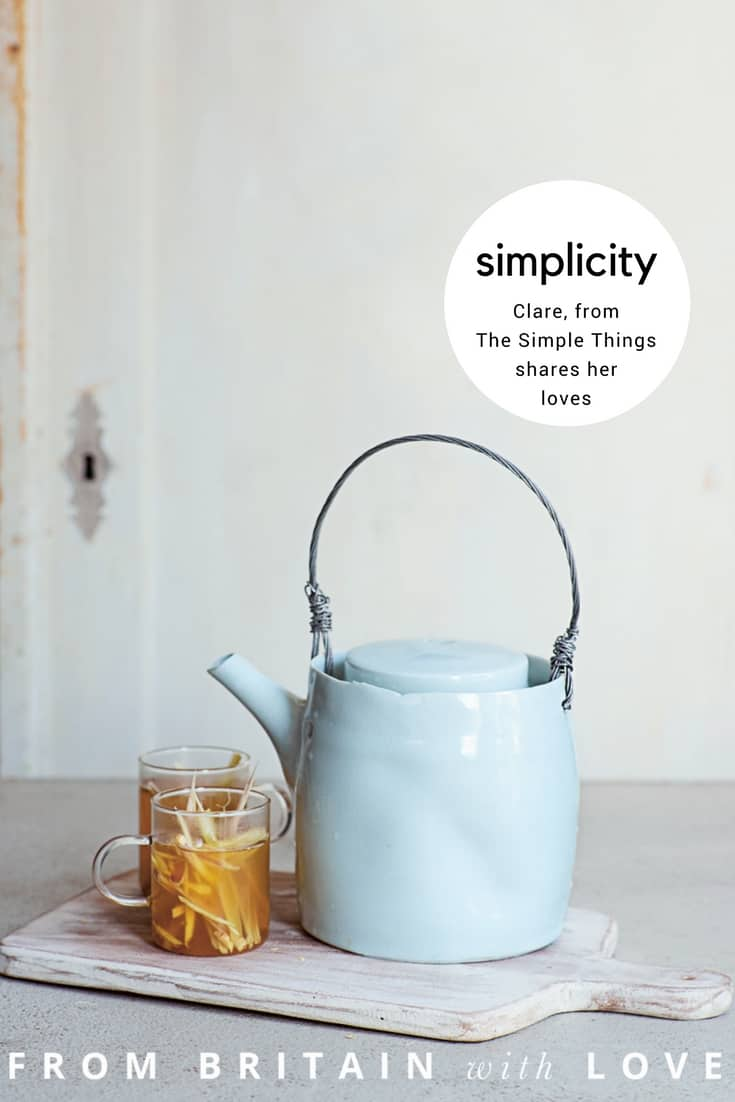 love the simple pleasures shared by The Simple Things associate editor, Clare. Click through to discover her inspirations, local loves and favourite makers