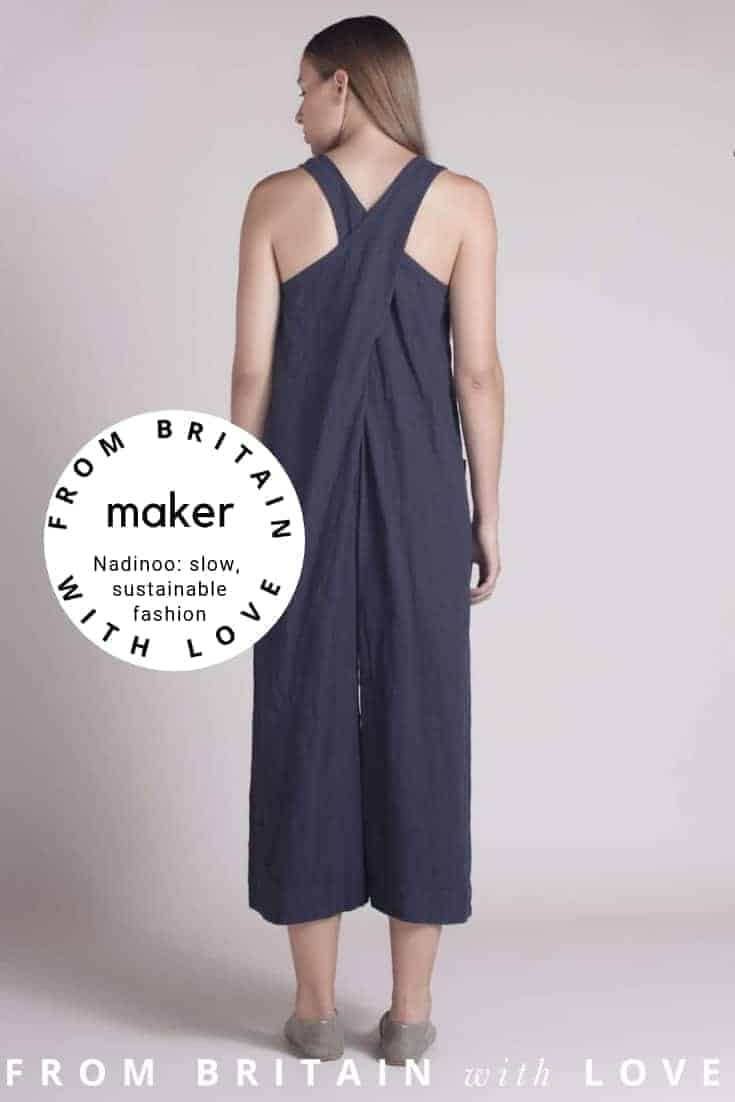 love this cross back apron style dungarees jump suit overalls by Nadinoo slow sustainable fashion made in UK Britain. Click through to get all the info you need to connect with Nadinoo and to shop the beautiful collection #sustainablefashion #slowfashion #madeinuk #madeinbritain #handmade #frombritainwithlove