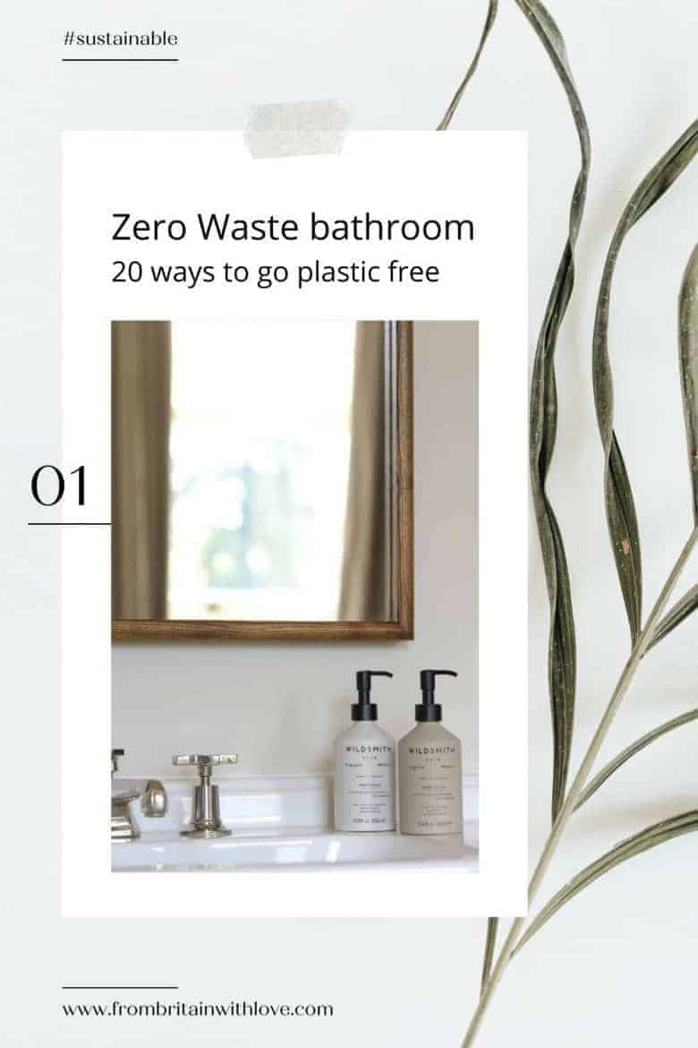 20 easy ideas to help you go plastic free and zero waste in your bathroom including these heavenly hand wash and hand lotion by Wildsmith Skin in endlessly recyclable aluminium bottles and free return and refill scheme #plasticfree #zerowaste #bathroom #handwash #handlotion #madeinuk