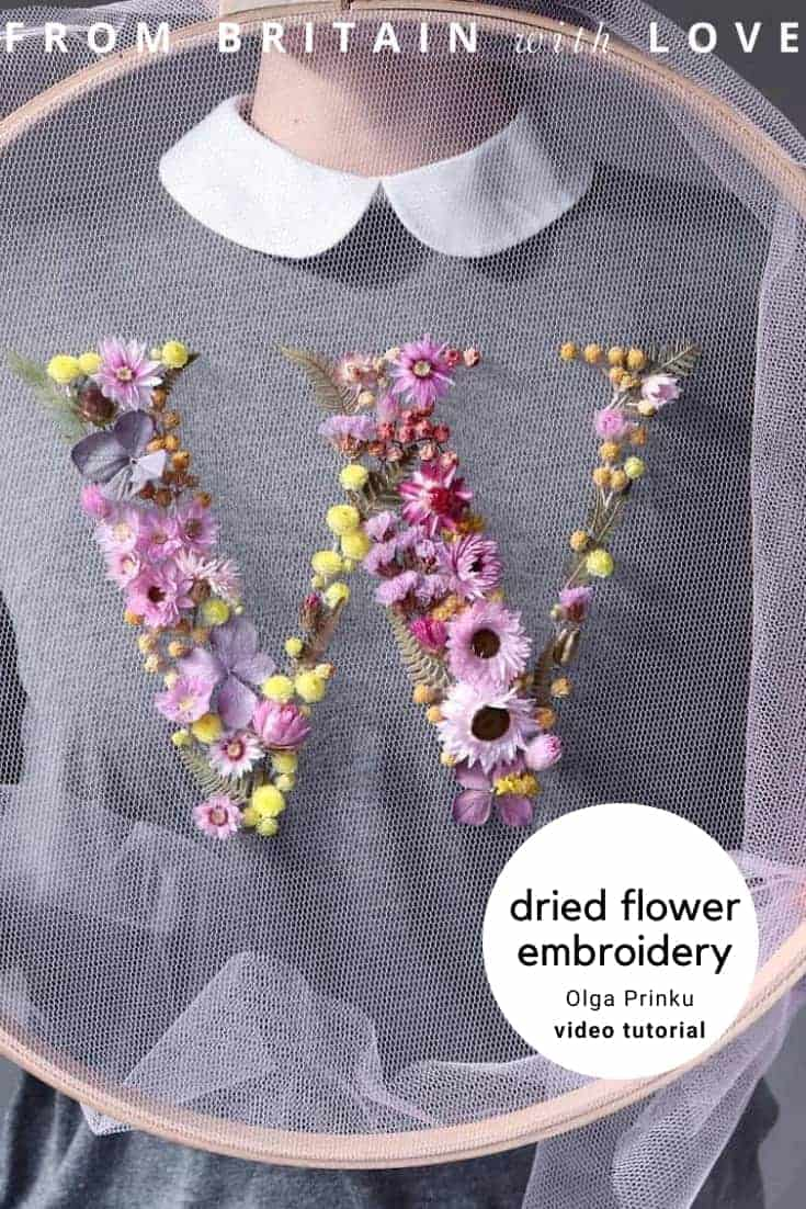 video tutorial - olga prinku dried flower embroidery hoop art initial monogram letter on tulle in embroidery hoop #embroidery #driedflowers #frombritainwithlove #initials #monogram #letter