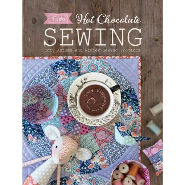 tilda hot chocolate sewing book autumn and winter projects